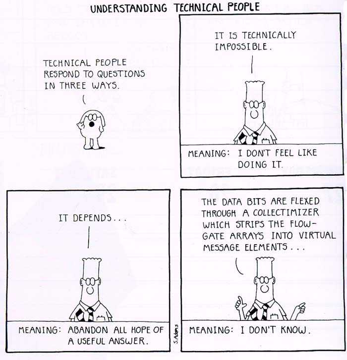 Dilbert - Understanding technical people